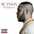 MC TYSON THE MESSAGE II