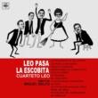 Cuarteto Leo Leo Pasa la Escobita