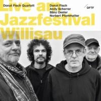 Donat Fisch Quartett/Andy Scherrer/Bänz Oester/Norbert Pfammatter Elva