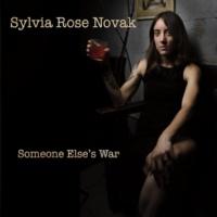 Sylvia Rose Novak Someone Else's War