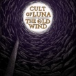 Cult Of Luna Last Will and Testament