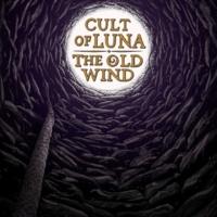Cult Of Luna Last Will and Testament