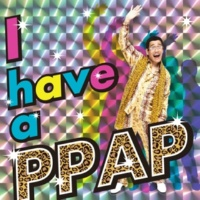 ピコ太郎 I have a PPAP