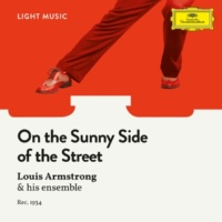 Louis Armstrong & His Orchestra On The Sunny Side Of The Street