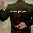 Carlota Jaramillo Es en Vano