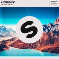 LVNDSCAPE Gumburanjo (Extended Mix)