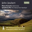 BBC National Orchestra of Wales,William Boughton&Martin Jones Joubert: Piano Concerto & Symphony No. 3