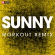 Power Music Workout Sunny - Single