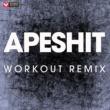 Power Music Workout Apesh**t - Single