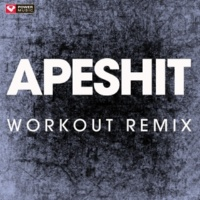 Power Music Workout Apesh**t