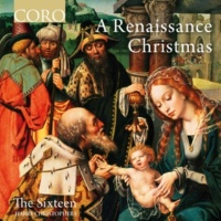 The Sixteen&Harry Christophers A Renaissance Christmas