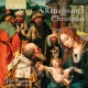 The Sixteen&Harry Christophers A Renaissance Christmas