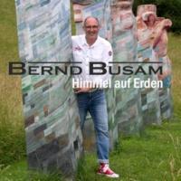 Bernd Busam Irgendwo bist du