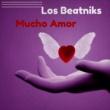Los Beatniks Mucho Amor