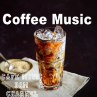 Cafe Music BGM channel Happy coffee cream