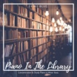 Eximo Blue Piano In The Library - Concentration & Study Piano in Minor Keys