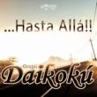 Grupo Daikoku Hasta Alla