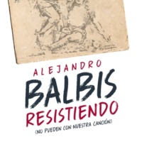 Alejandro Balbis Resistiendo
