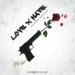 WillDridge/Swish Styles Love X Hate