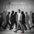 Hunter Hayes Invisible