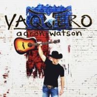 Aaron Watson Vaquero