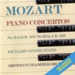 Richard Goode Mozart Piano Concertos No. 17 In G, K.453/No. 23 In A , K.488
