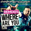 Paffendorf Where Are You 2K17 (Phillerz Remix Edit)