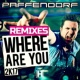 Paffendorf Where Are You 2K17 (Remixes)