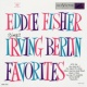 Eddie Fisher Irving Berlin Favorites
