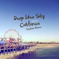 Toshikazu Maruno Deep Blue Sky California (Remix)