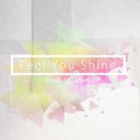 CODE OF ZERO Feel You Shine