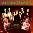Lou Gramm&Foreigner Lou Gramm & Foreigner