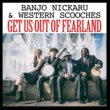 Banjo Nickaru & Western Scooches Get Us Out Of Fearland