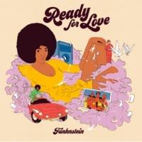 Funk'n'stein Ready for Love