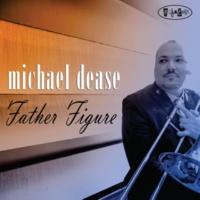 Michael Dease Annette's For Sure