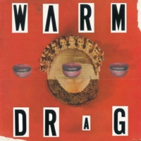 Warm Drag Parasite Wreckage Dub