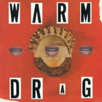 Warm Drag No Body