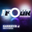 Sharaya J She's A Bitch [The Four Performance]