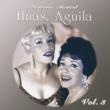 Las Hermanas Águila Historia Musical, Vol. 3
