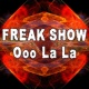 Freak Show Ooo La La (Remixes)