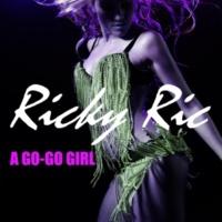 Ricky Ric A Go-Go Girl