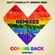 Matt Consola/Brenda Reed Coming Back