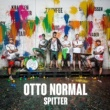 Otto Normal Spitter
