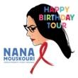 ナナ・ムスクーリ Happy Birthday Tour