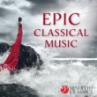 Various Artists Epic Classical Music