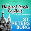 Various Artists Classical Music Capitals of the World: St. Petersburg