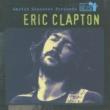エリック・クラプトン Martin Scorsese Presents The Blues: Eric Clapton