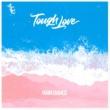 Tough Love Rain Dance