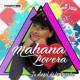 Mahana Lovera Tu Ángel de la Guarda