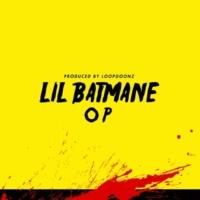 lil Batmane Op